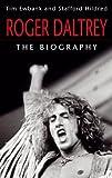 Roger Daltrey: The biography (English Edition)