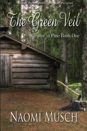 The Green Veil: Volume 1 (Empire in Pine)