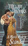 A Match Made in Scandal (Avon Historical Romance)