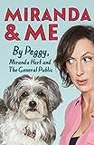 Miranda and Me by Peggy Hart, Miranda Hart