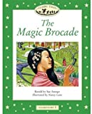 The Magic Brocade: Elementary 3: 400-word Vocabulary (Classic Tales)