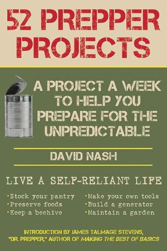 by Nash, David 52 Prepper Projects: A Project a Week to Help You Prepare for the Unpredictable (2013) Paperback