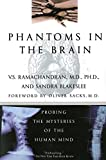 img - for Phantoms in the Brain: Probing the Mysteries of the Human Mind book / textbook / text book