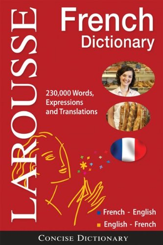 Larousse Concise French-English/English-French Dictionary...