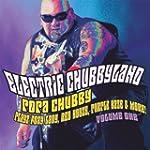 Electric Chubbyland Vol. 1
