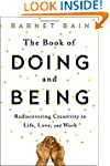 The Book of Doing and Being: Rediscov...