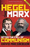 Hegel and Marx After the Fall of Communism (Political Philosophy Now)