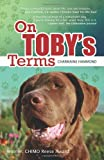 On Toby's Terms (A DOG BOOK WITH A SURPRISE HAPPY ENDING)