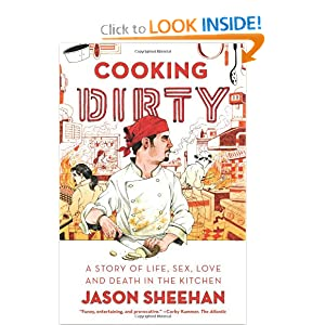 Cooking Dirty: A Story of Life, Sex, Love and Death in the Kitchen book downloads
