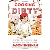 Cooking Dirtyby Jason Sheehan