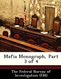 img - for Mafia Monograph, Part 3 of 4 book / textbook / text book