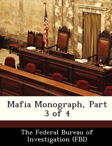 Mafia Monograph, Part 3 of 4