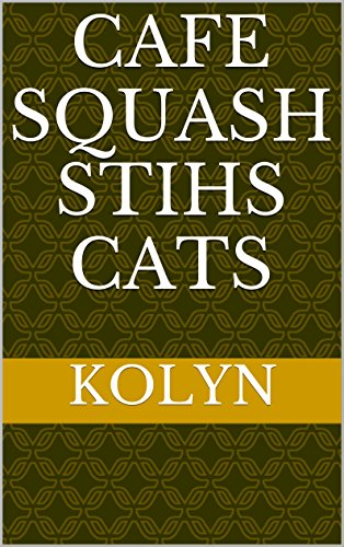Cafe squash stihs cats by Kolyn