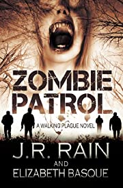 Zombie Patrol (Walking Plague Trilogy #1)