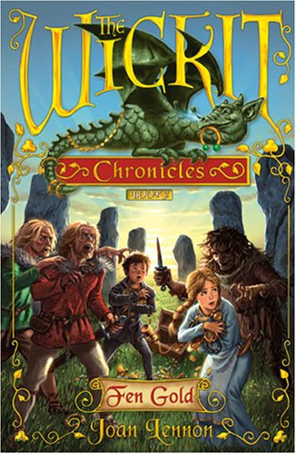 Image for Fen Gold (The Wickit Chronicles)