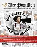 Stefan Sichermann 'Der Postillon: Das Beste aus �ber 160 Jahren'