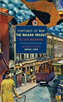 Fortunes of War: The Balkan Trilogy ( York Review Books Classics) by NYRB Classics