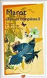echange, troc Clément Marot - Oeuvres complètes : Tome II