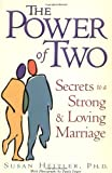img - for The Power of Two: Secrets of a Strong and Loving Marriage book / textbook / text book