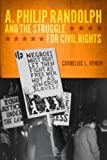 img - for A. Philip Randolph and the Struggle for Civil Rights (New Black Studies Series) book / textbook / text book