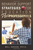 Behavior Support Strategies for Education Paraprofessionals