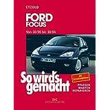 """Ford Focus 10/98-10/04: So wird's gemacht - Band 117von """"R�diger Etzold"""""""