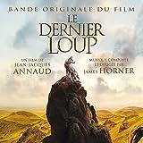 Le dernier loup (Bande originale du film de Jean-Jacques Annaud) [+digital booklet] (Bande originale du film de Jean-Jacques Annaud)
