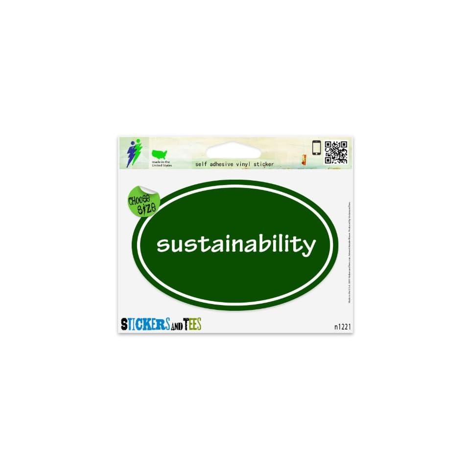 Sustainability Environmentalist Green Oval Vinyl Car Bumper Window Sticker 5 x 3