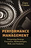 img - for Performance Management: Integrating Strategy Execution, Methodologies, Risk, and Analytics book / textbook / text book