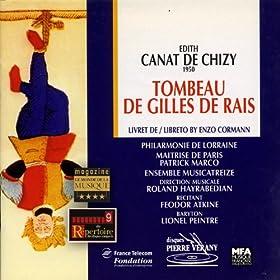 Canat de Chizy : Le tombeau de Gilles de Rais