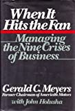 img - for When It Hits the Fan: Managing the Nine Crises of Business book / textbook / text book
