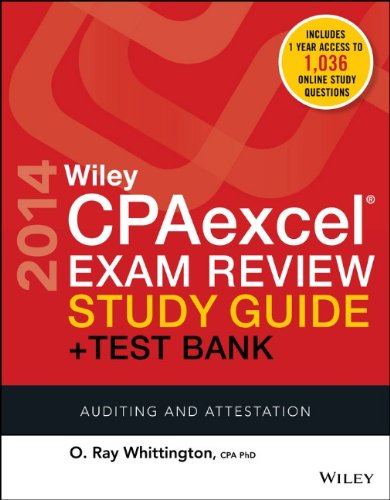 Wiley CPAexcel Exam Review 2014 Study Guide + Test Bank: Auditing and Attestation