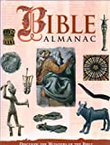 img - for Bible Almanac: Discover the Wonders of the Bible book / textbook / text book