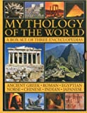 img - for Mythology of the World: A Box Set of Three Encyclopedias: Ancient Greek, Roman, Egyptian, Norse, Chinese, Indian and Japanese (Three Copy Slipcase) by Arthur Cotterell, David M. Jones, Brian Molyneaux, Rachel St (2011) Paperback book / textbook / text book