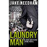 LAUNDRY MAN (The Jack Shepherd International Crime Novels)by Jake Needham