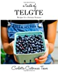 A Taste of Telgte: Recipes for a Germ...