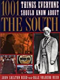 img - for 1001 Things Everyone Should Know About The South by John Reed (1997-06-16) book / textbook / text book