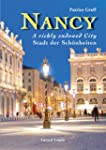 Nancy, a Richly Endowed City - Stadt...