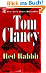 Red Rabbit: Jack Ryan Series, Book 3