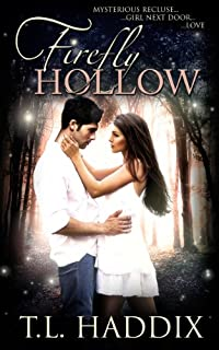 (FREE on 10/28) Firefly Hollow by T. L. Haddix - http://eBooksHabit.com