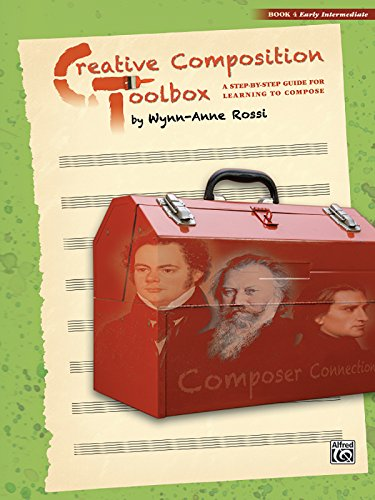 Creative Composition Toolbox, Bk 4: A Step-by-Step Guide for Learning to Compose (Toolbox Creative compare prices)
