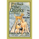 Way Back in the Ozarks Book 2: The Tale of Danny Boy (Country Classic)