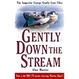 Gently Down the Stream (Inspector George Gently 3) (The Inspector George Gently Case Files)by Alan Hunter