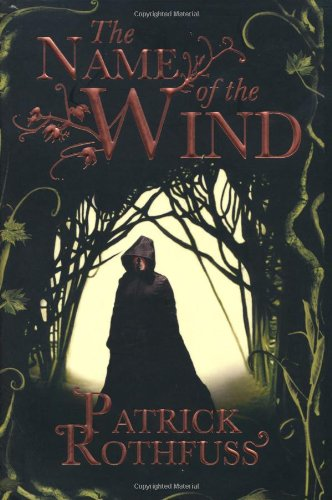 The Name of the Wind (Kingkiller Chronicles, Day 1)