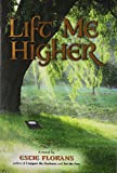 img - for Lift Me Higher book / textbook / text book
