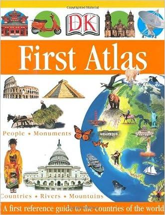 DK First Atlas (DK First Reference Series) written by Anita Ganeri