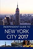 img - for The Independent Guide to New York City 2017 book / textbook / text book
