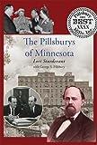 The Pillsburys of Minnesota