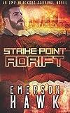 img - for Strike Point - Adrift: An EMP Blackout Survival Novel (Volume 3) book / textbook / text book