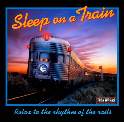 Traks - Sleep on a Train - Zortam Music
